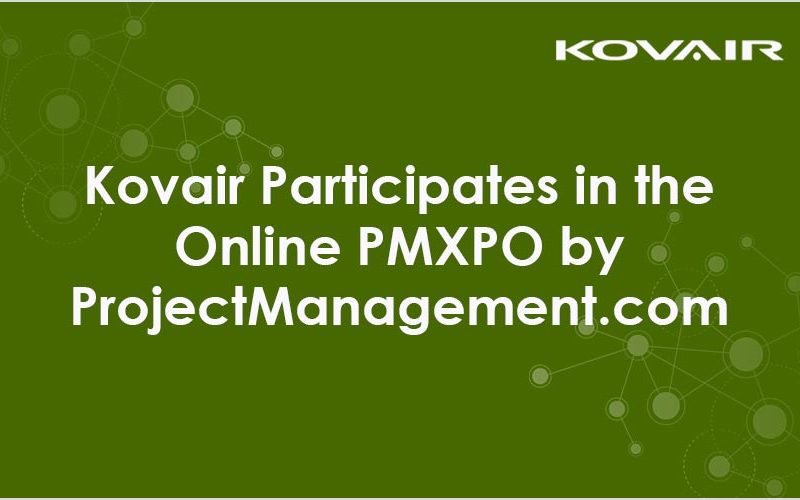 Kovair Participates in the Online PMXPO by Project Management.com