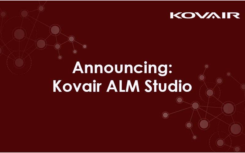 Announcing: Kovair ALM Studio