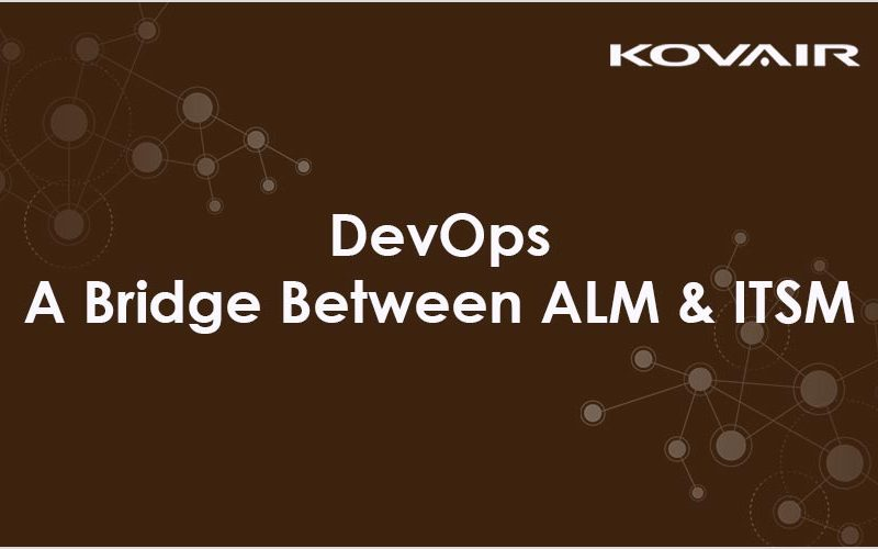 DevOps – A Bridge Between ALM and ITSM