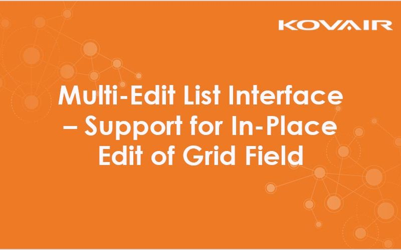 Multi-Edit List Interface – Support for In-Place Edit of Grid Field