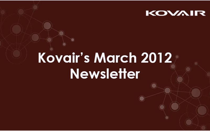 Kovair's March 2012 Newsletter