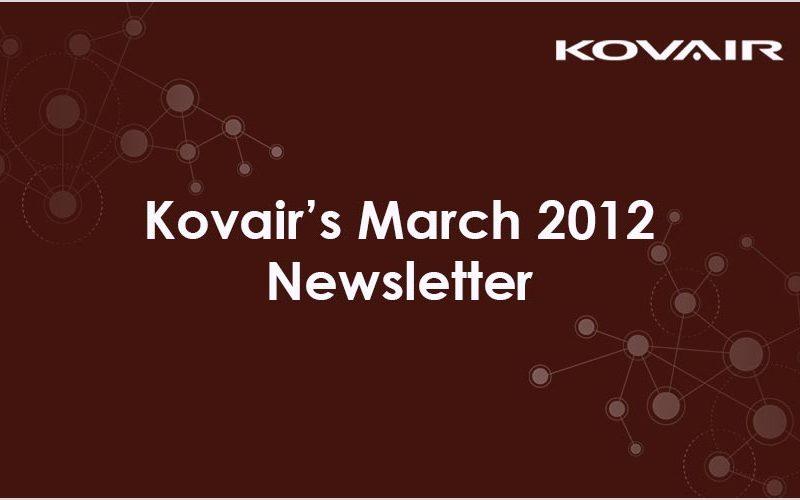 Kovair's March 2012 Newsletter