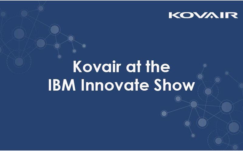 Kovair at the IBM Innovate Show