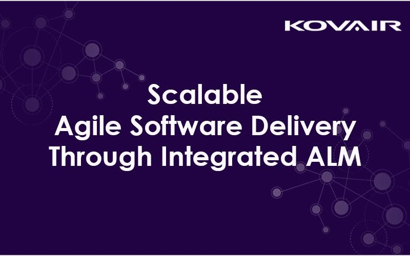 Scalable Agile Software Delivery Through Integrated ALM
