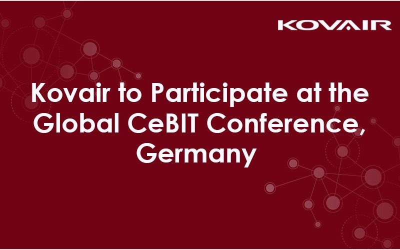 Kovair to Participate at the Global CeBIT Conference and Show at Hannover, Germany