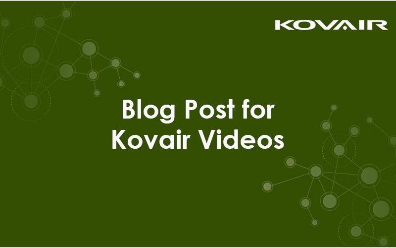 Blog Post for Kovair Videos
