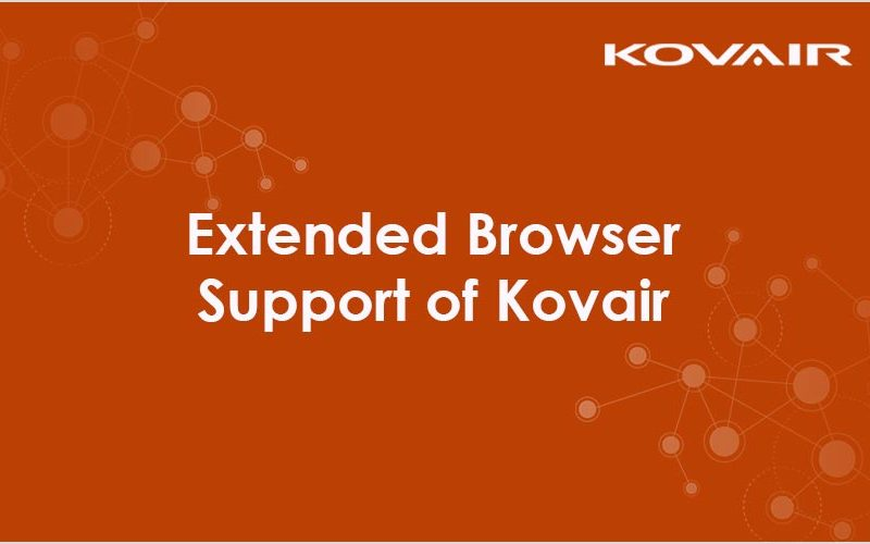Extended Browser Support of Kovair