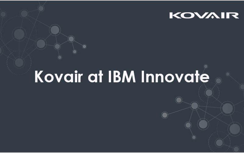Kovair at IBM Innovate