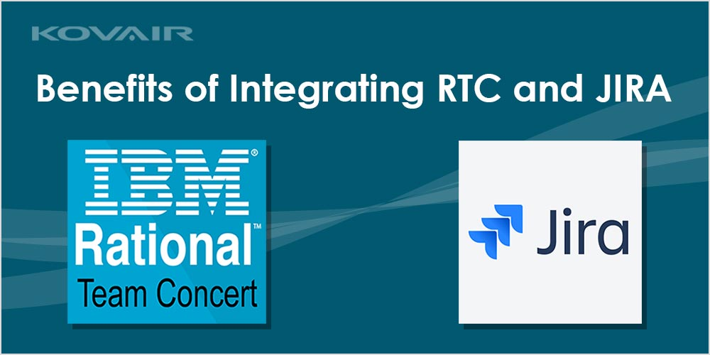 Benefits of Integrating RTC and JIRA - Kovair Blog