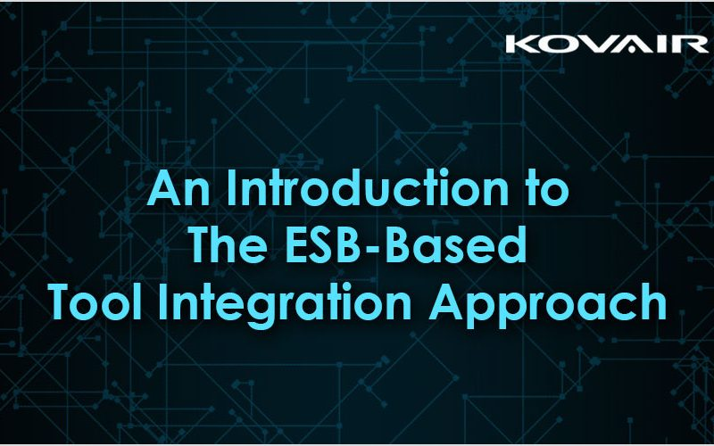 The ESB-Based Tool Integration Approach