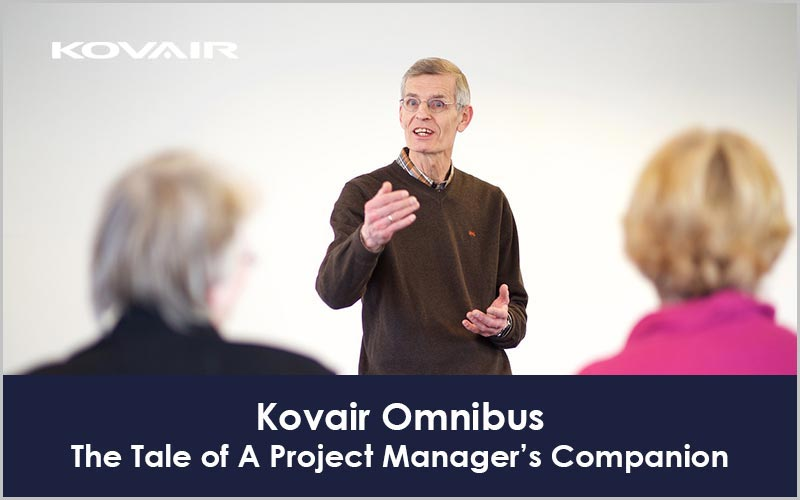 Kovair Omnibus –The Tale of A Project Manager's Companion