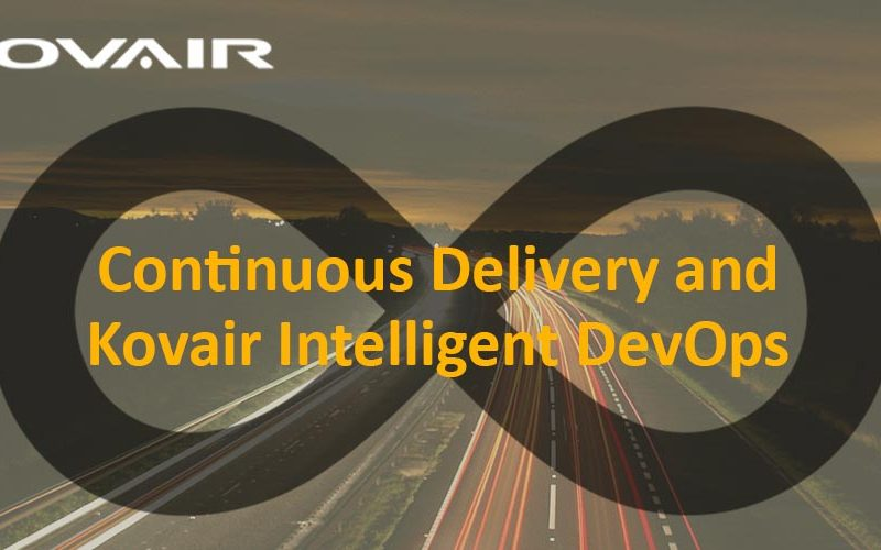 Benefits of Continuous Delivery and the role of Kovair Intelligent DevOps