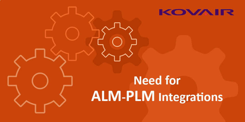 Need for ALM-PLM Integrations