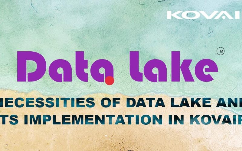 Necessities of Data Lake and its Implementation in Kovair