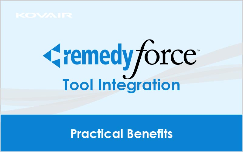 Remedyforce Tool Integration