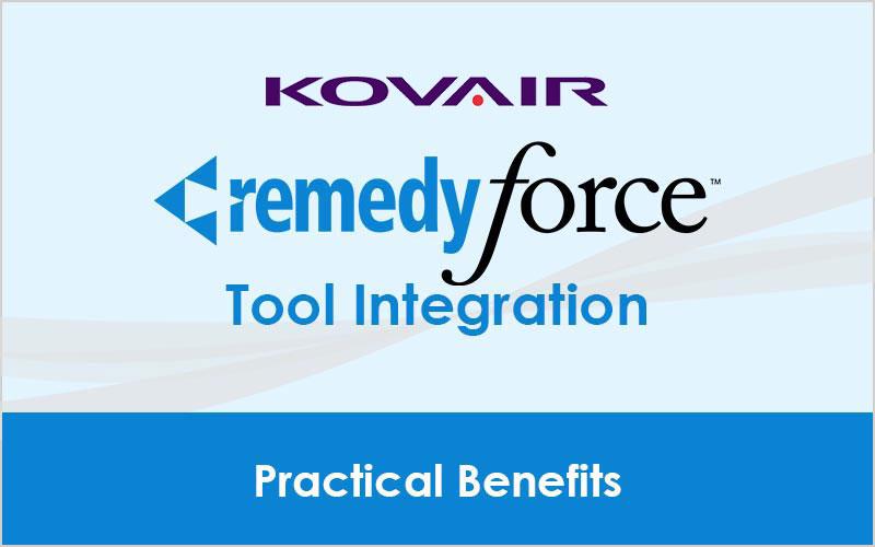 Remedyforce Tool Integration – Practical Benefits