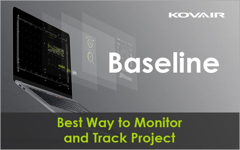 Baseline: Best Way to Monitor and Track Project