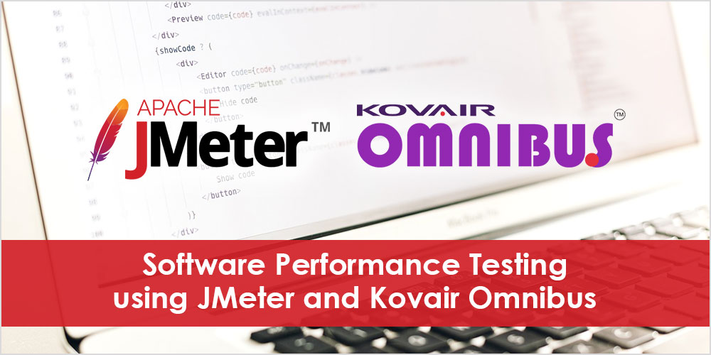 Software Performance Testing using JMeter and Kovair Omnibus