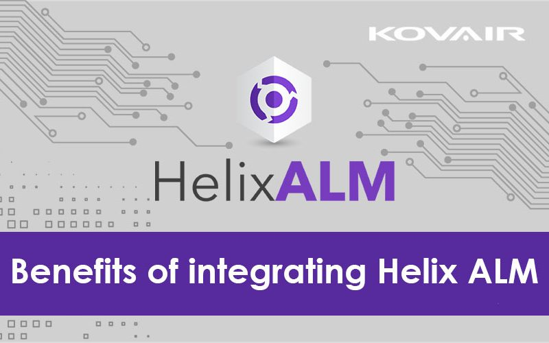 Benefits of integrating Helix ALM