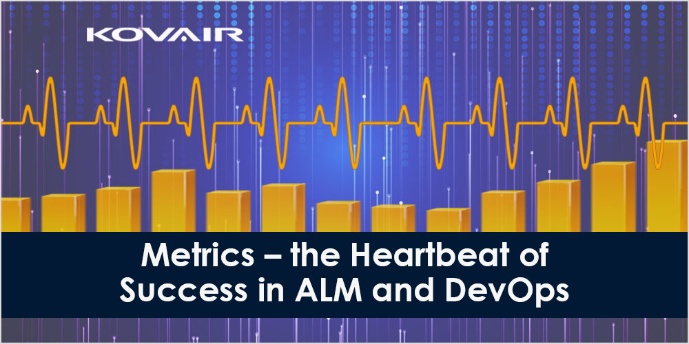 Metrics – the Heartbeat of Success in ALM and DevOps