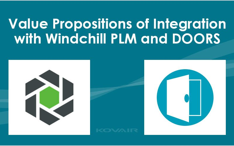 Value Propositions of Integration with Windchill PLM and DOORS