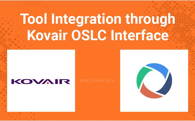 Tool Integration through Kovair OSLC Interface