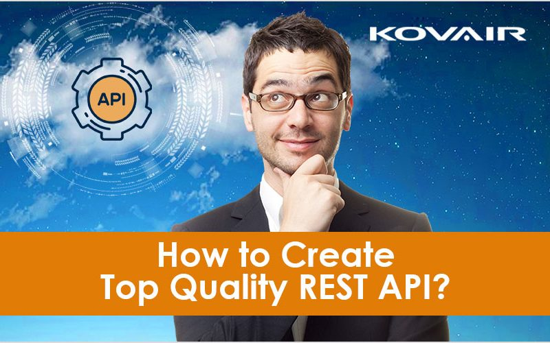 How to Create Top Quality REST API?