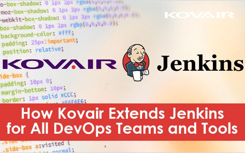 How Kovair Extends Jenkins for All DevOps Teams and Tools