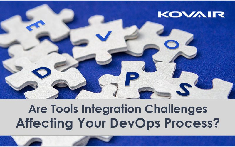 Tools Integration Challenges Affecting Your DevOps Process