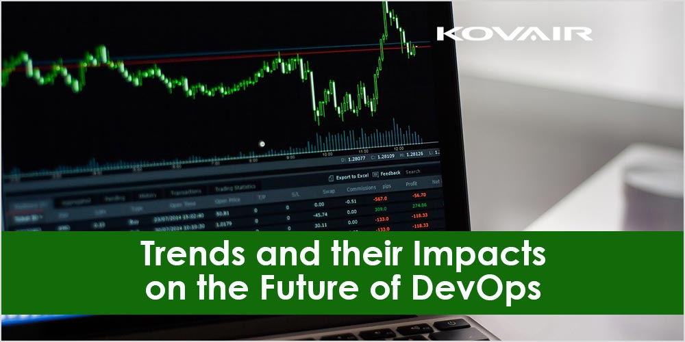 Trends and their Impacts on the Future of DevOps