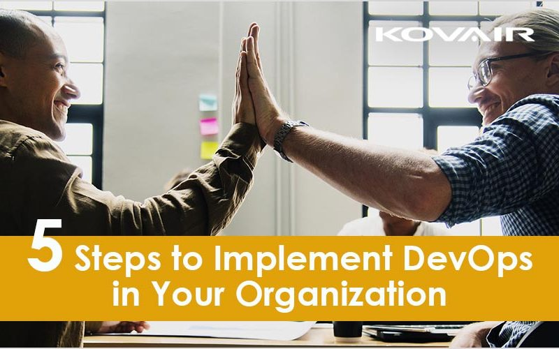 5 Steps to Implement DevOps in Your Organization