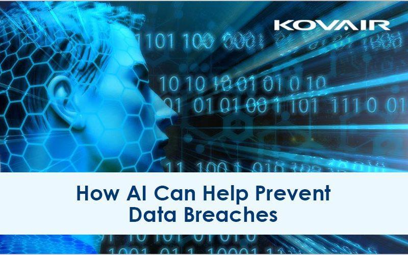 How AI Can Help Prevent Data Breaches