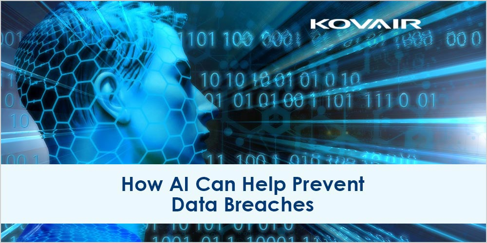 How AI Can Help Prevent Data Breaches