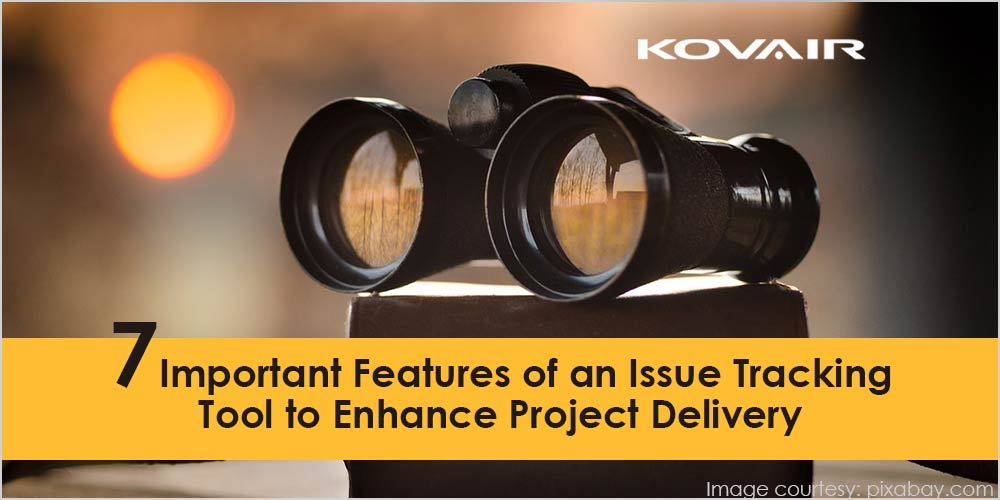 Features of Issue Tracking Tool