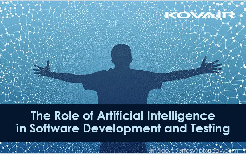 The Role of Artificial Intelligence in Software Development and Testing