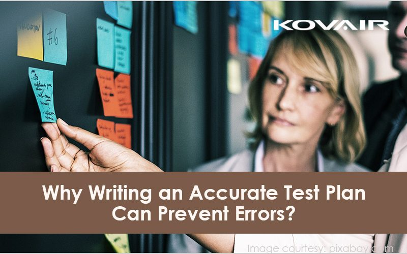 Why Writing an Accurate Test Plan Can Prevent Errors?