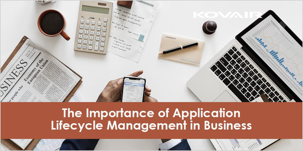 The Importance of Application Lifecycle Management in Business