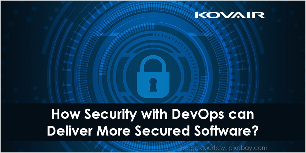 How Security with DevOps can deliver More Secured Software?
