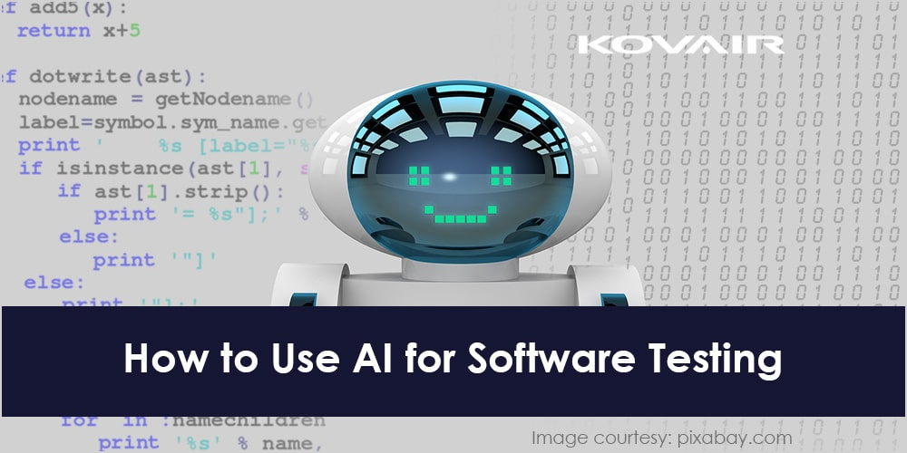 How to Use AI for Software Testing - Kovair Blog