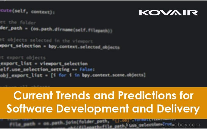 Trends and Predictions for Software Development