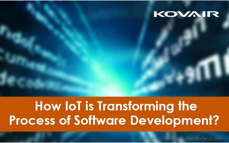 IoT is Transforming the Process of Software Development