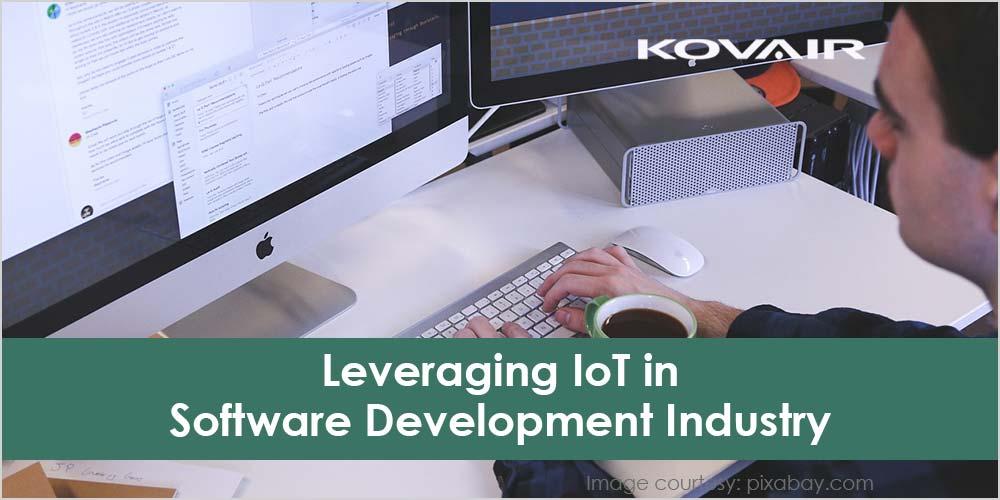 Leveraging IoT in Software Development Industry