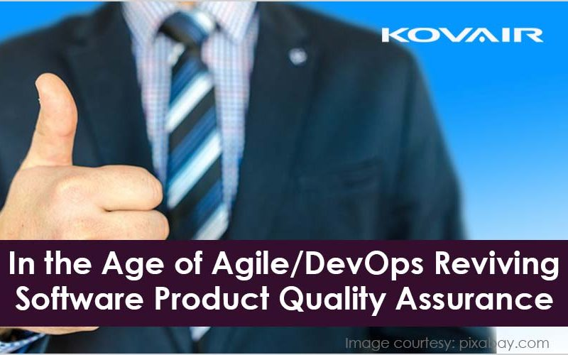 Agile/DevOps Reviving Software Product Quality Assurance