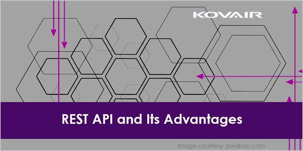 REST API and Its Advantages