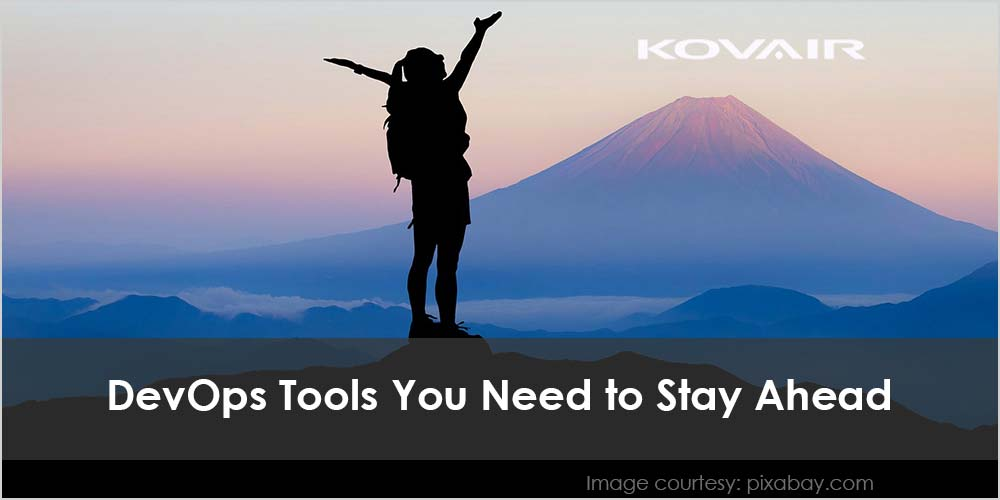 DevOps Tools You Need to Stay Ahead