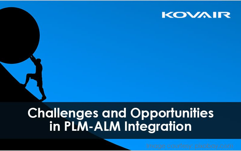 Challenges and Opportunities in PLM - ALM Integration