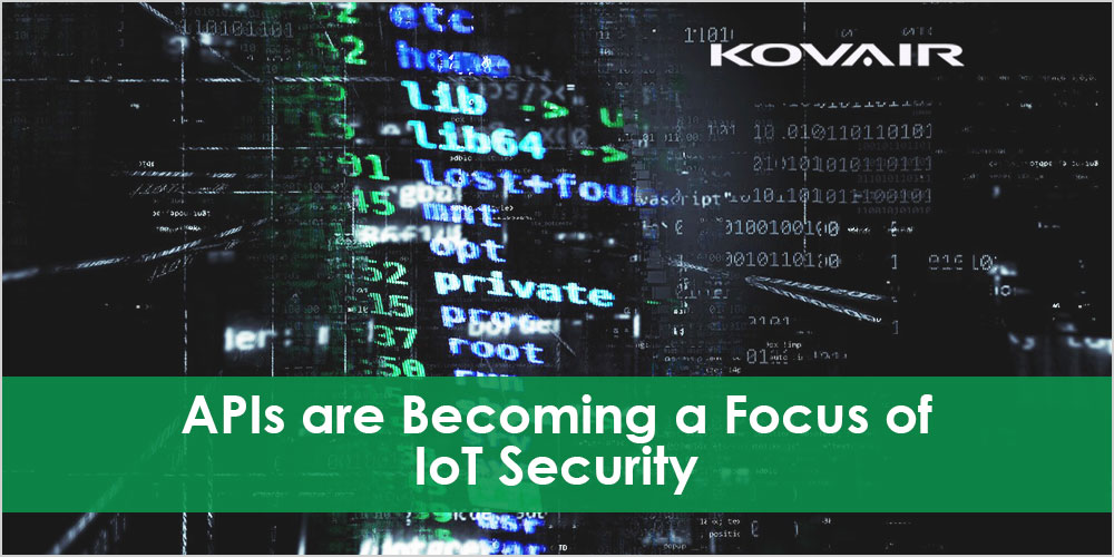 APIs Will Become a Focus of IoT Security