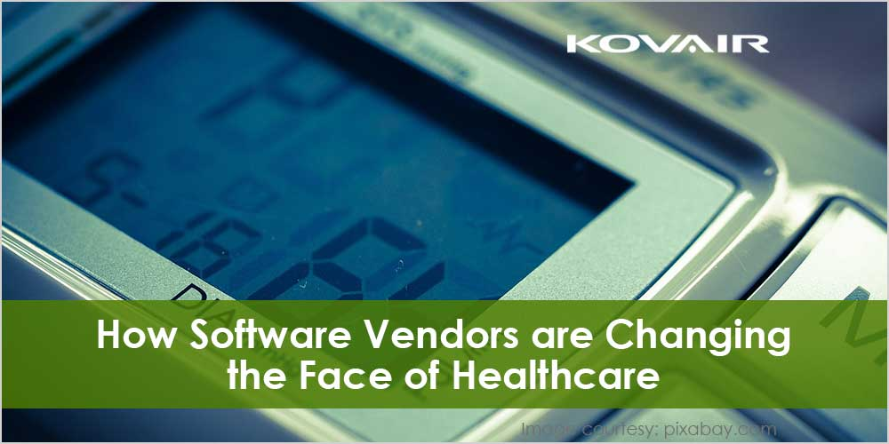 Software Vendors are Changing the Face of Healthcare