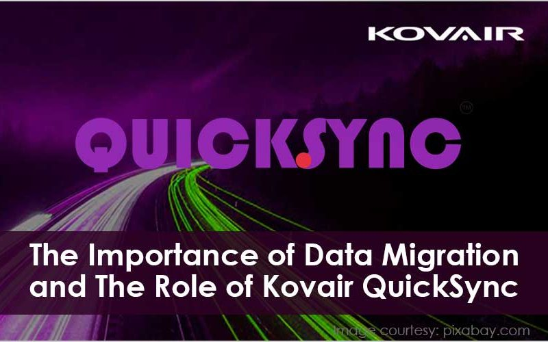 The Importance of Data Migration and The Role of Kovair QuickSync