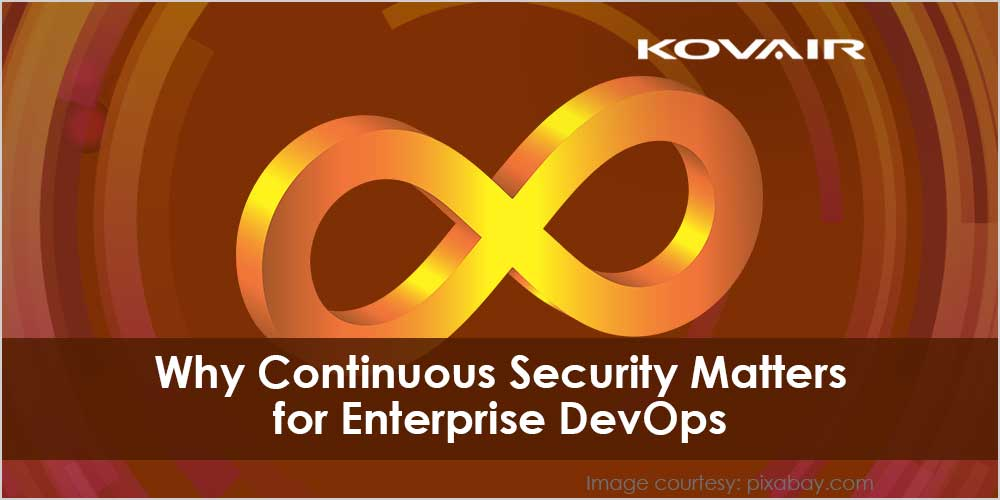Why Continuous Security Matters for Enterprise DevOps